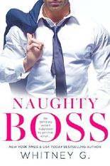 Naughty Boss: A Novella