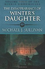 The Disappearance of Winter's Daughter: Volume 4 (The Riyria Chronicles)