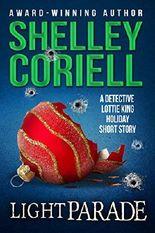 Light Parade: A Detective Lottie King Holiday Mystery Short Story