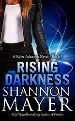 Rising Darkness: A Rylee Adamson Novel, Book 9
