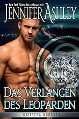 Das Verlangen des Leoparden: German Edition (Shifters Unbound)