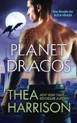 Planet Dragos: Eine Novelle der Alten Völker (Die Alten Völker)