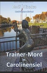Trainer-Mord in Carolinensiel