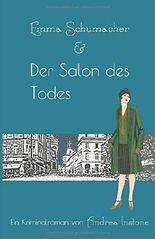 Emma Schumacher & Der Salon des Todes