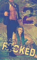 Tales of the f*cked 2: Real Contemporary Gay Romance