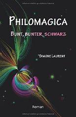 PHILOMAGICA: BUNT, BUNTER, SCHWARZ