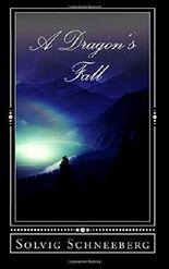 A Dragon's Fall (Dragon Chronicles)