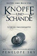 Knopfe und Schande (German Edition) (Knöpfe, Band 4)