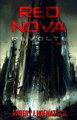 Red Nova: Revolte