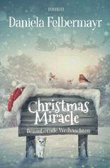 Christmas Miracle: Bezaubernde Weihnachten