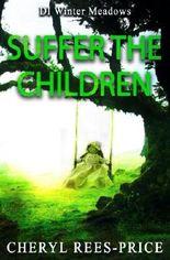 Suffer The Children: DI Winter Meadows: Volume 3