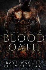 Blood Oath: Volume 1 (The Darkest Drae)