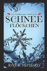 Schneeflöckchen: Ein winterlicher Liebesroman