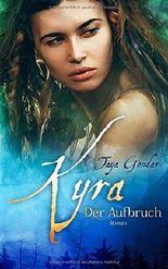 Kyra - Der Aufbruch