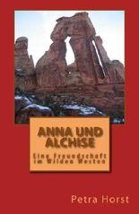 Anna und Alchise: Eine Freundschaft im Wilden Westen
