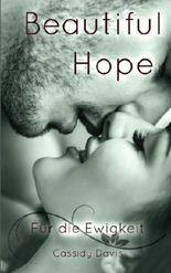 BEAUTIFUL HOPE - Für die Ewigkeit (HOPE&PAIN)