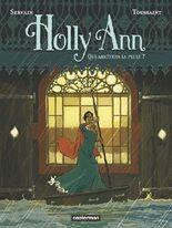 Holly Ann, Tome 2 : Qui arrêtera la pluie ?