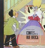 Contes de la rue Broca : l'intégrale