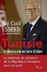 Tunisie : la démocratie en terre d'islam