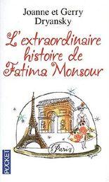 L'extraordinaire histoire de Fatima Monsour