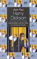 Harry Dickson : La terrible nuit du zoo suivi de Messire l'anguille