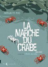 La Marche du Crabe T02: L'empire des Crabes