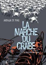 La Marche du Crabe T03: La révolution des crabes