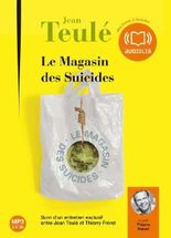 Le magasin des suicides (cc) - Audio livre 1CD MP3 - 296 Mo