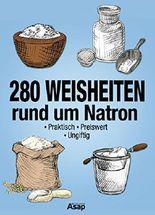 280 Weisheiten rund um Natron