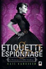 Etiquette & espionnage (Le Pensionnat de Mlle Géraldine*)