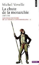 Chute de la monarchie (1787-1792) (La)