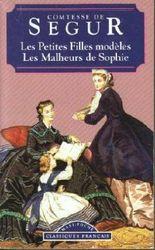 Les petites filles modèles suivi de Les malheurs de Sophie