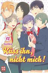 Küss ihn, nicht mich! 13