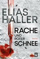 Rache und roter Schnee (Ein Erik-Donner-Thriller 2)