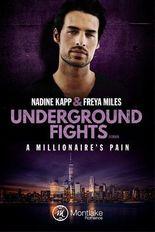 Underground Fights: A Millionaire's Pain