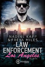 Law Enforcement: Los Angeles (Law Enforcement Serie 1)