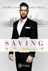 Saving Mr. Millionaire (Mr. Millionaire Serie 1)