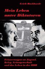 Mein Leben unter Diktatoren
