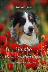 Jambo (K)ein bisschen Hund: Vier Pfoten fuer die Liebe
