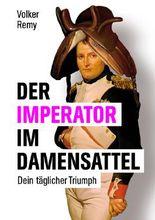 Der Imperator im Damensattel