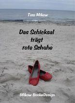 Das Schicksal trägt rote Schuhe