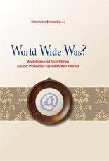 World Wide Was?