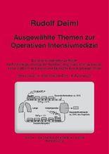 Ausgewählte Themen zur operativen Intensivmedizin