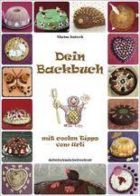 Dein Backbuch - Mit coolen Tipps vom Urli