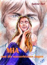 MIA und die wasserblauen Augen