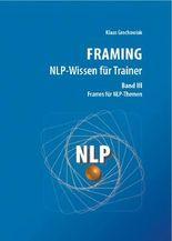 FRAMING NLP-Wissen für Trainer, Band 3