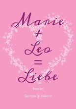 Marie + Leo = Liebe