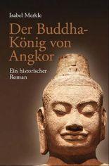 Der Buddha-König von Angkor