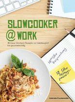 Slowcooker @ work