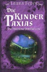 Die Kinder Paxias: Die Prüfung Der Ewigen